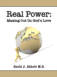 Real Power: Maxing Out on God's Love